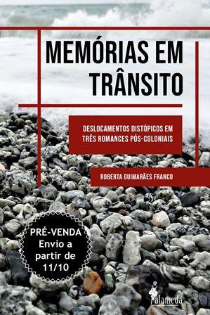 PRÉ-VENDA: Memórias em trânsito, de Roberta Guimarães Franco (ENVIO A PARTIR DO DIA 11/10/19)