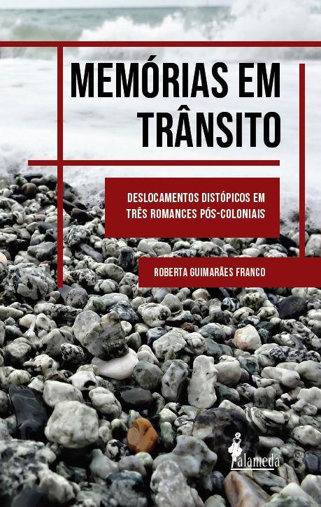 Memórias em trânsito, de Roberta Guimarães Franco