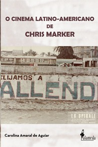 O Cinema Latino-Americano de Chris Marker