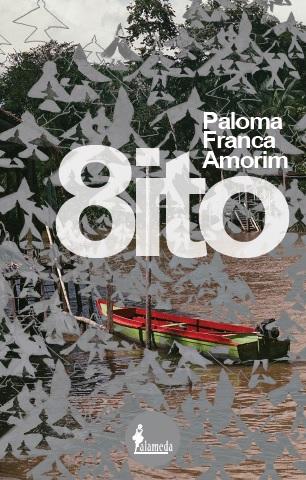 O Oito, de Paloma Franca Amorim