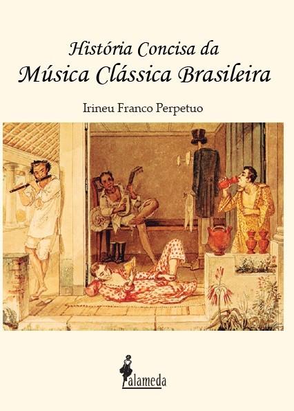 História Concisa da Música Clássica Brasileira