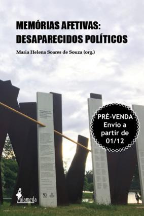 PRÉ-VENDA: Memórias afetivas, organizado por Maria Helena Soares de Souza (ENVIO A PARTIR DE 01/12/20)