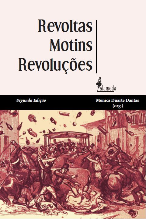 Revoltas, motins e revoluções