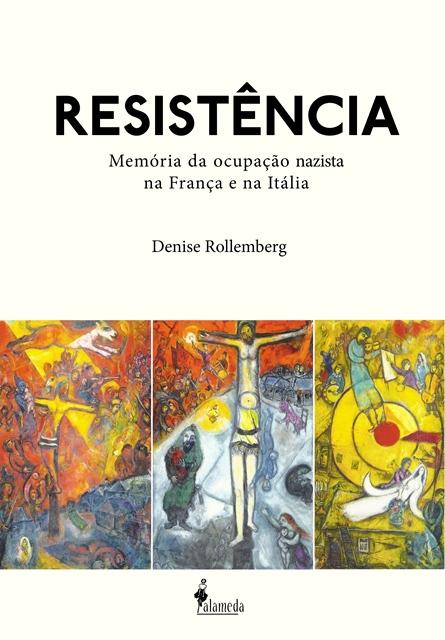 Resistência – Memória da ocupação nazista na França e na Itália