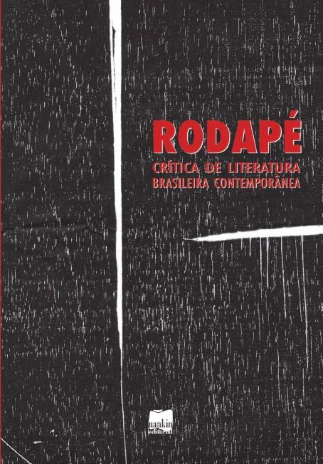 RODAPÉ 1 - Crítica de Literatura Brasileira Contemporânea