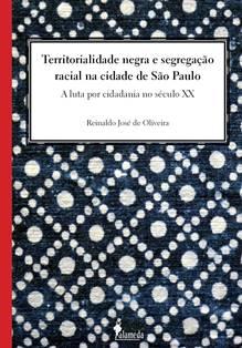 Territorialidade negra e segregação racial na cidade de São Paulo
