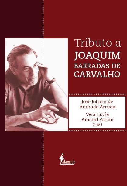 Tributo a Joaquim Barradas de Carvalho