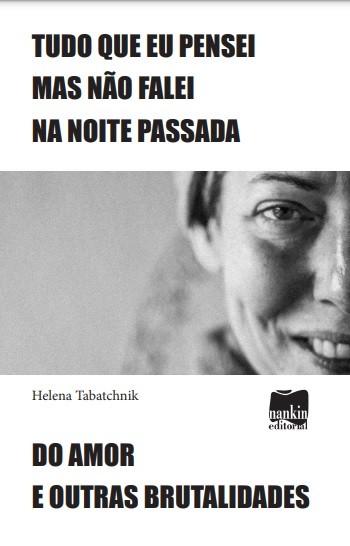Tudo que pensei mas não falei na noite passada, de Helena Tabatchnik