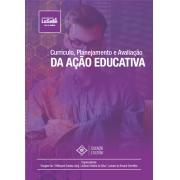 Currículo, Planejamento e Avaliação da Ação Educativa