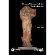 História, Ciência e Medicina: Teoria e Pesquisa
