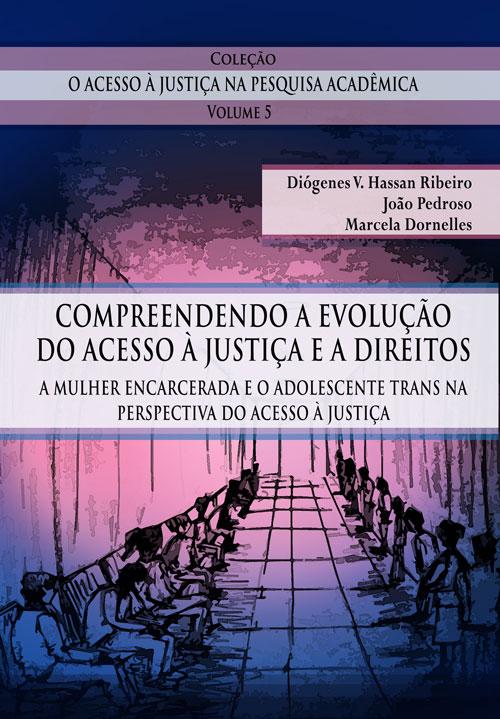 Compreendendo a Evolução do Acesso à Justiça e a Direitos