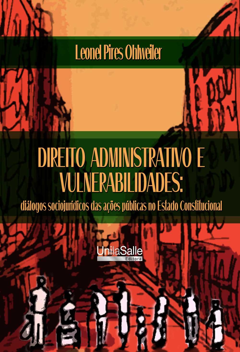 Direito administrativo e vulnerabilidades: diálogos sociojurídicos das ações públicas no estado constitucional