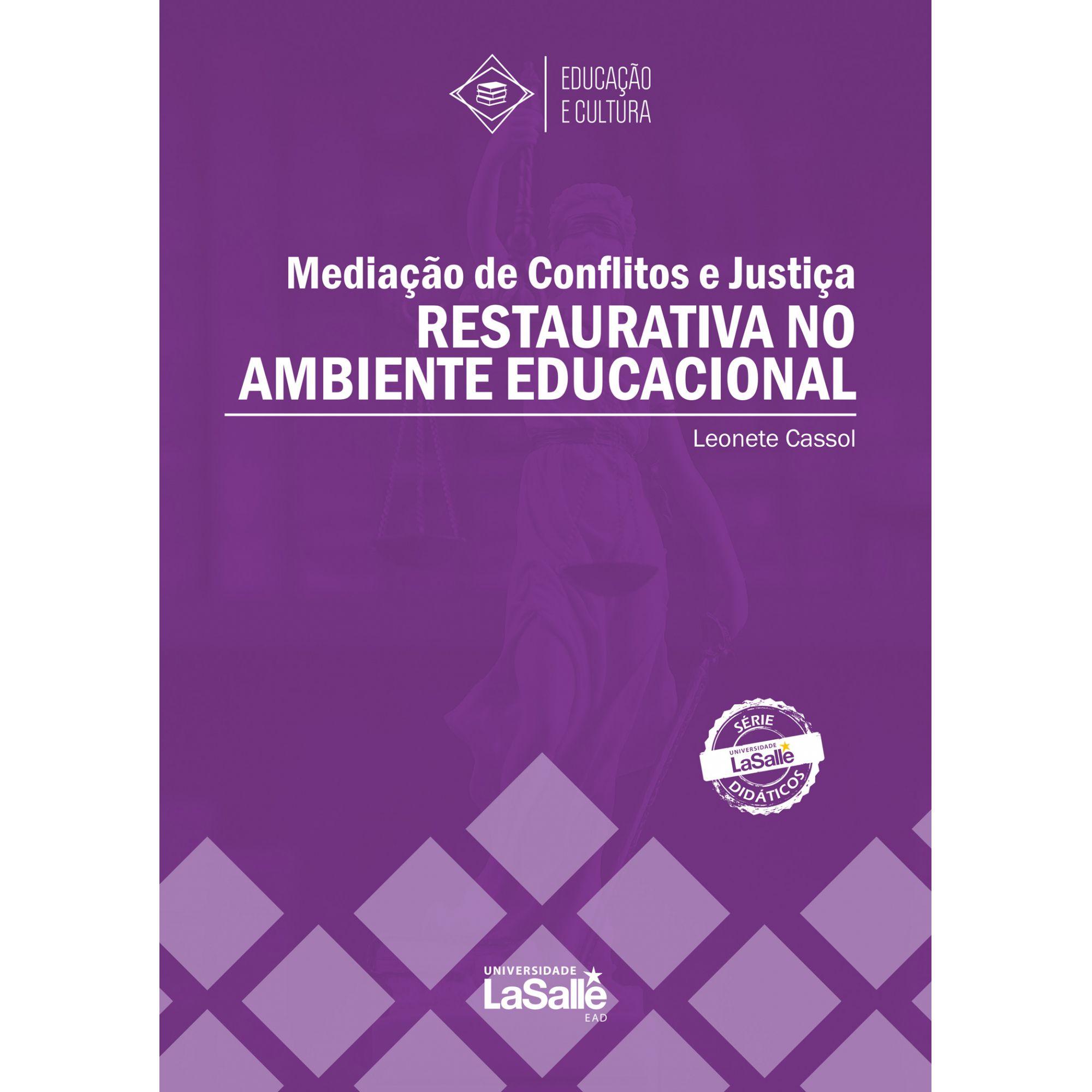 Mediação de Conflitos e Justiça Restautativa no Ambiente Educacinal