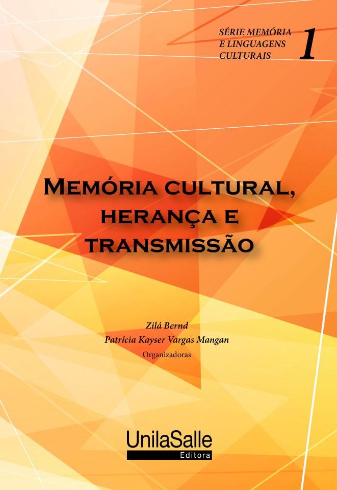 Memória cultural, herança e transmissão