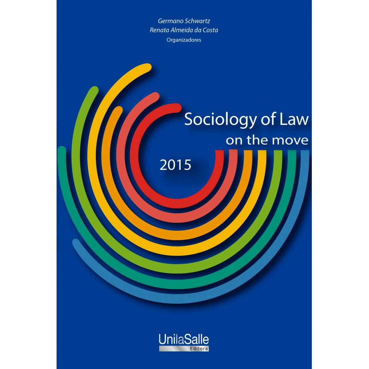 Sociology of Law - On the move
