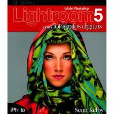 Lightroom 5 para fotógrafos digitais - Editora Iphoto