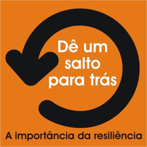 Videocurso Online: DÊ UM SALTO PARA TRÁS: a importância da resiliência - Luiz Marins