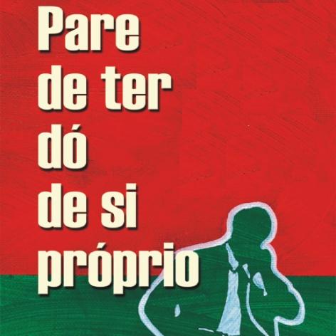 Videocurso Online: PARE DE TER DÓ DE SI PRÓPRIO - Luiz Marins
