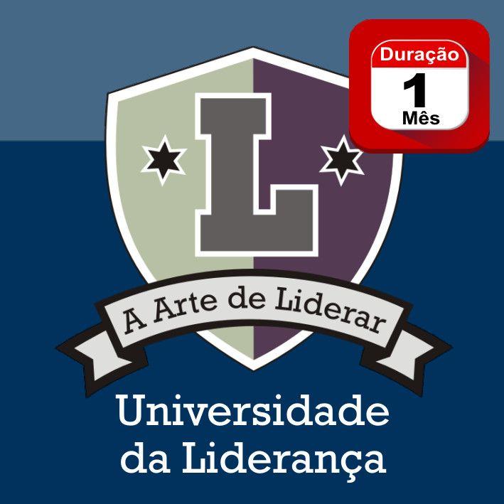 UNILIDERANÇA - Universidade da Liderança - 1 MÊS - Programa em Videoaulas
