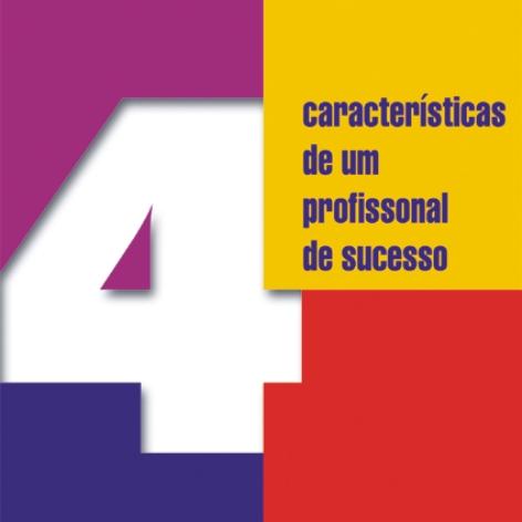 Videocurso Online: 4 CARACTERÍSTICAS DE UM PROFISSINAL DE SUCESSO - Luiz Marins