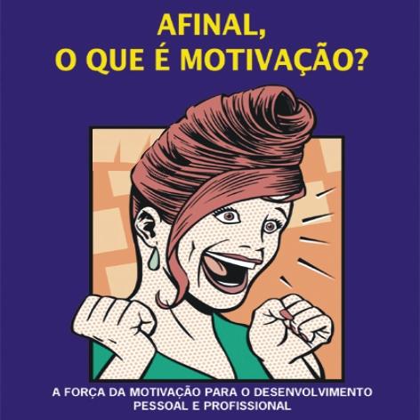 Videocurso Online: AFINAL, O QUE É MOTIVAÇÃO? - Luiz Marins