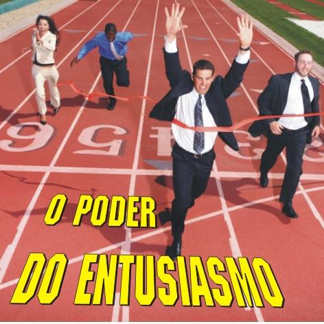 Videocurso Online: O PODER DO ENTUSIASMO - Luiz Marins
