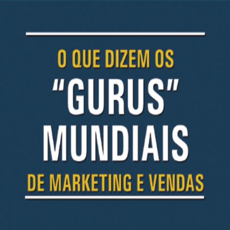 Videocurso Online: O QUE DIZEM OS GURUS MUNDIAIS DE MARKETING E VENDAS - Luiz Marins