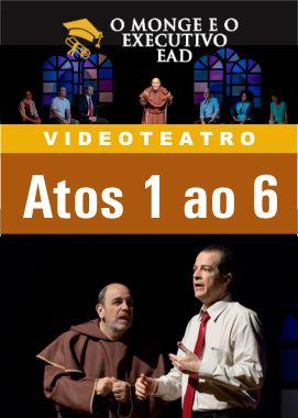 VIDEOTEATRO: O MONGE E O EXECUTIVO