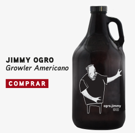 Growler exclusivo do chef Ogro Jimmy do ogrostronomia e participante do programa mais você da Ana Maria Braga.