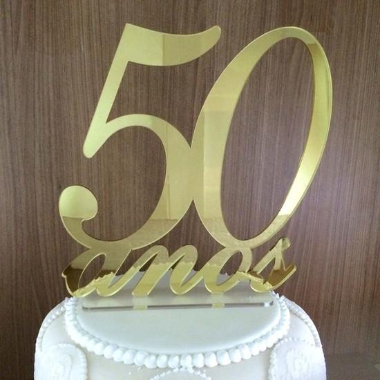 Topo de Bolo 50 anos - Bodas de Ouro - Acrílico Dourado Espelhado