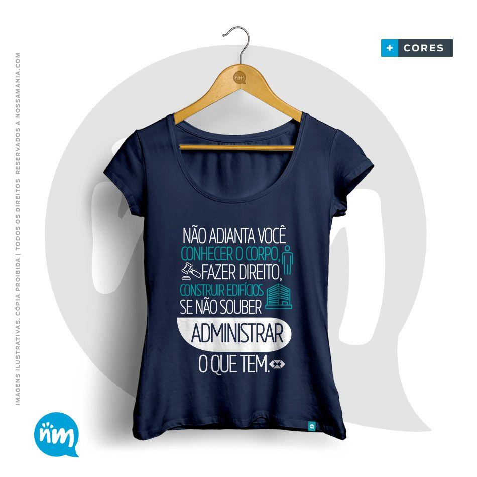 Camiseta Administração Nossa Mania
