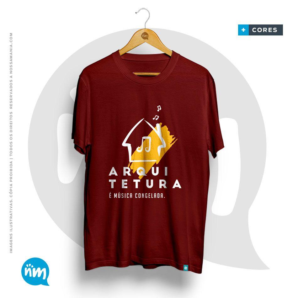 Camiseta de Arquitetura: Arquitetura é Música Congelada