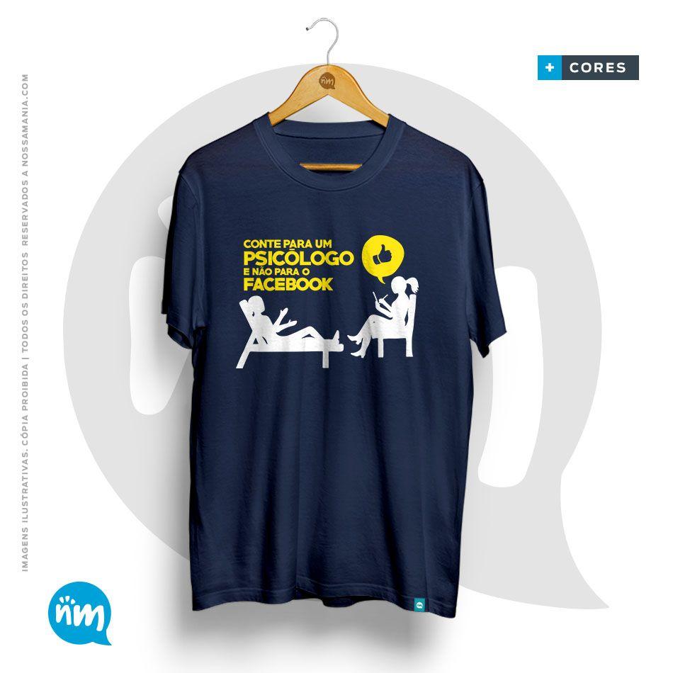 Camiseta de Psicologia: Conte Para um Psicólogo