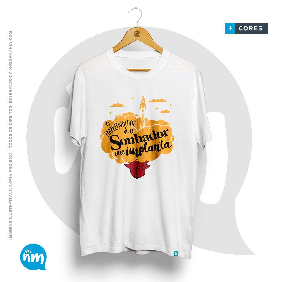 Camiseta Empreendedor é o sonhador