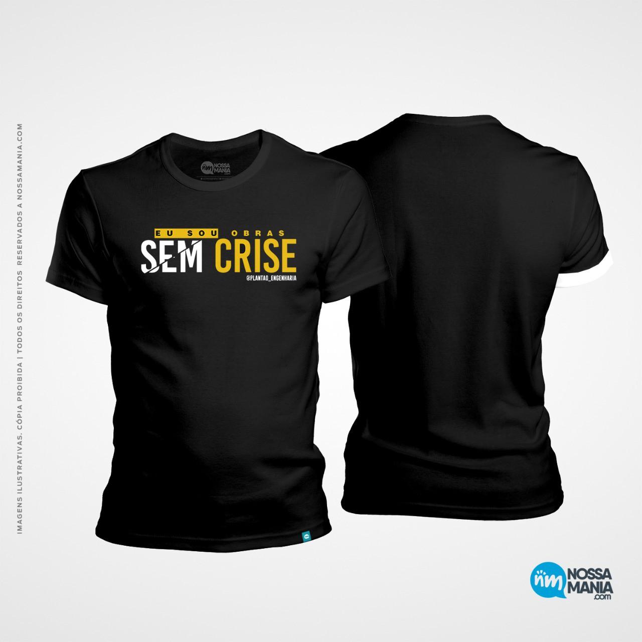 Camiseta Engenharia civil: eu sou obras sem crise