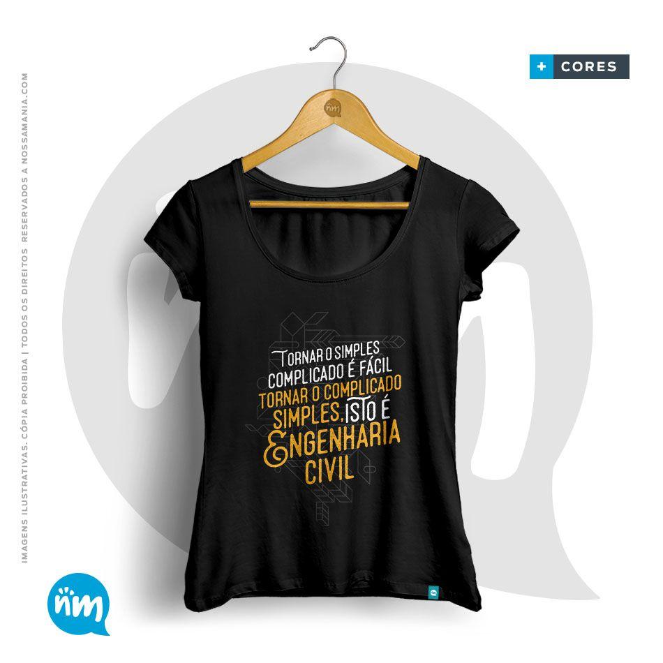 Camiseta Engenharia Civil: Tornar o Complicado Simples