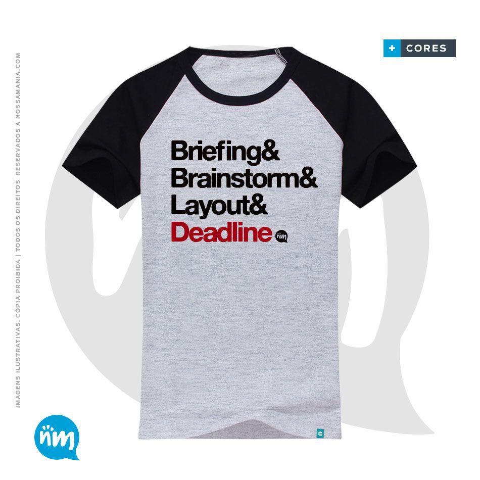 Camiseta Publicidade e Propaganda - #Deadline