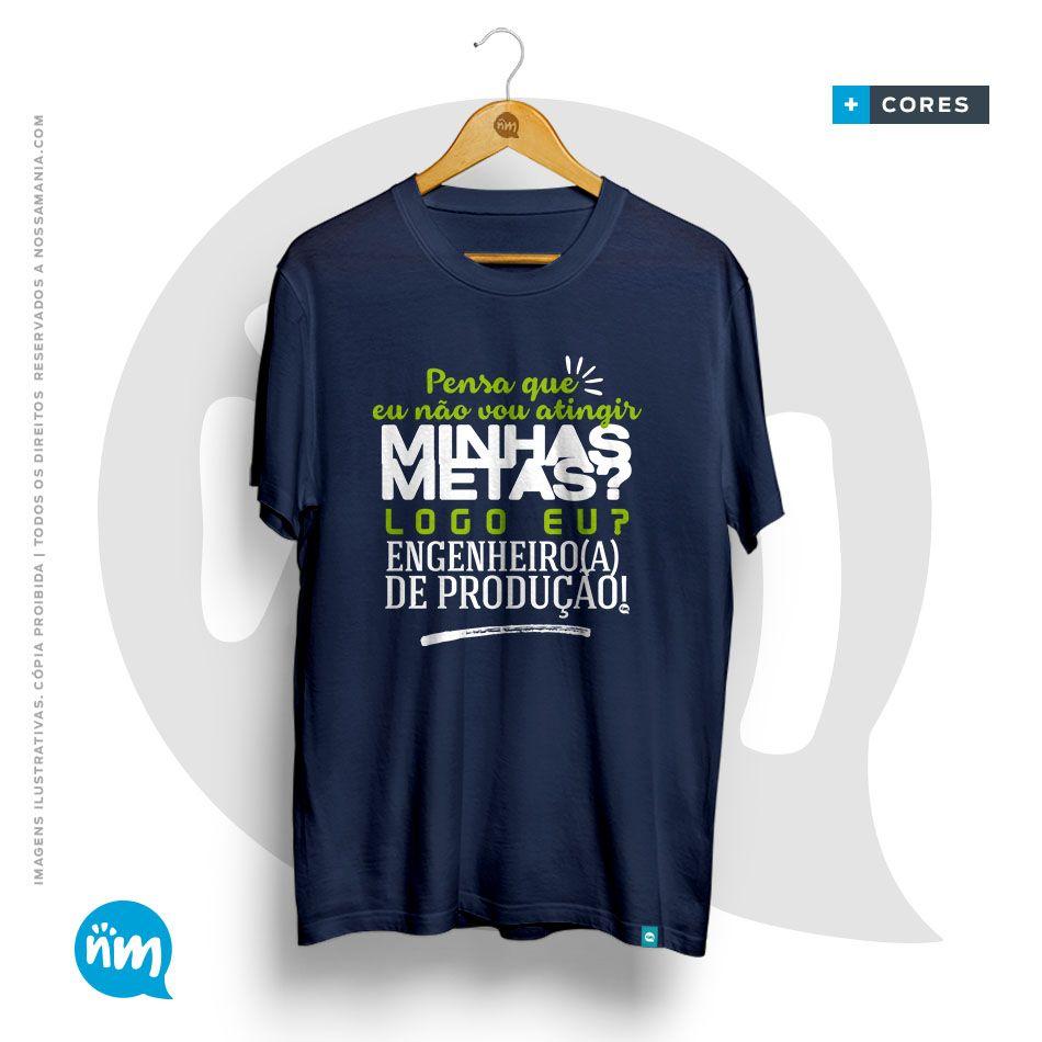 T-Shirt Engenharia de Produção: Metas