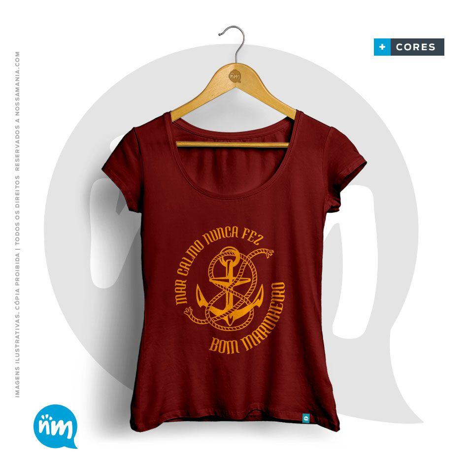 T-shirt Profissões Empreendedorismo: Mar Calmo Nunca Fez Bom Marinheiro