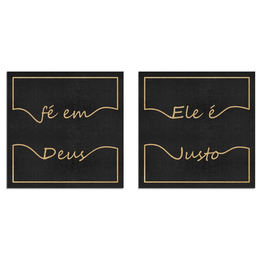 Kit Duplo - Quadros Decorativos Frase   Fé em Deus, Ele é Justo