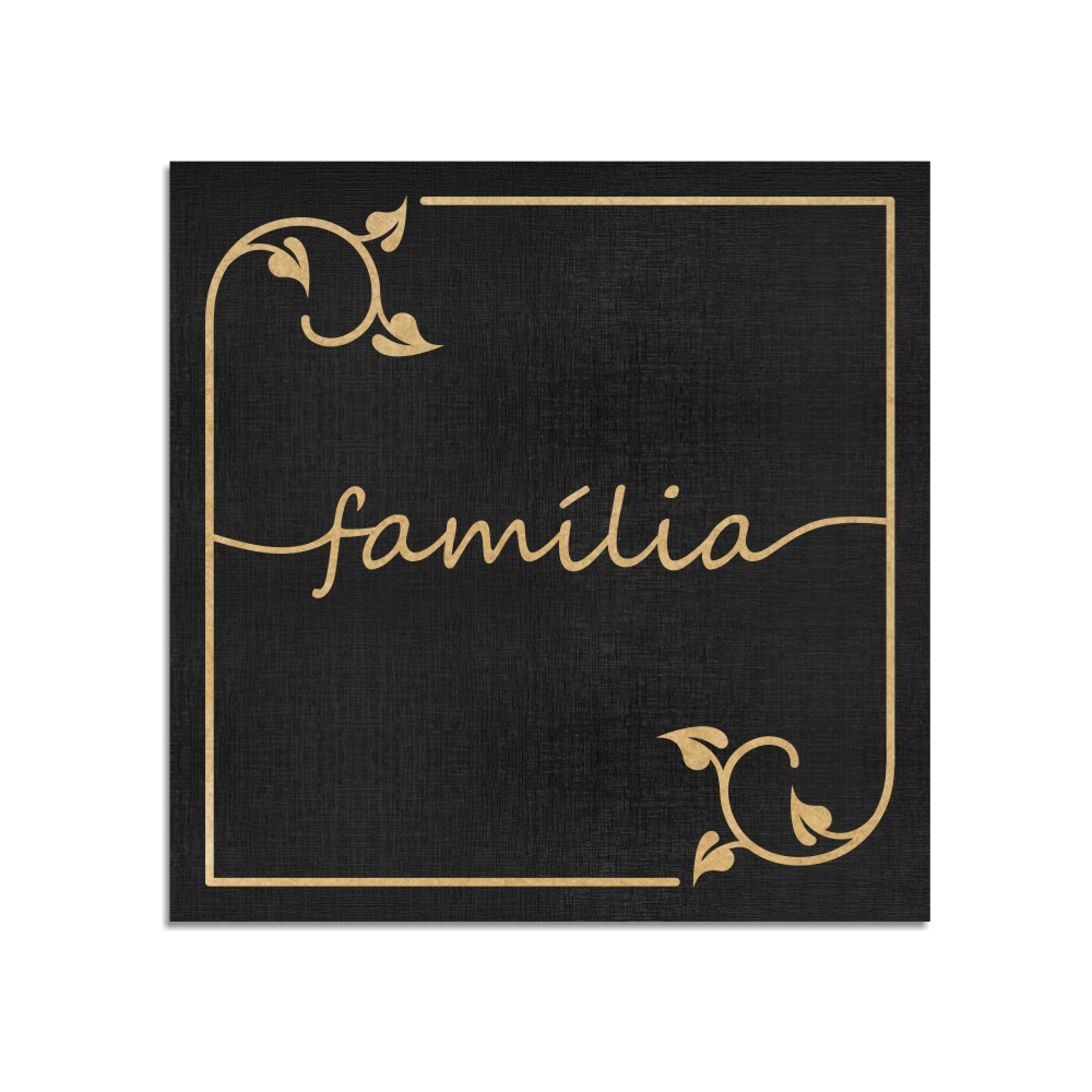 Quadro Decorativo Frase   Família - Sala, Quarto, Lavabo
