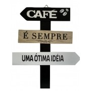 Placa Decorativa de Madeira Café é Sempre Uma Ótima Idéia