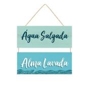 Placa Decorativa de Madeira Frases Água Salgada Alma Lavada