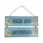 Placa Decorativa de Madeira Quarto de bebê Menino ''Sonhe Alto Meu Pequeno''