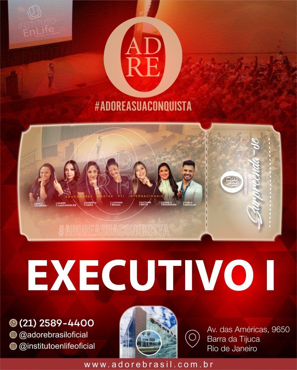 INGRESSO EXECUTIVO I PARA O EVENTO #ADOREASUACONQUISTA