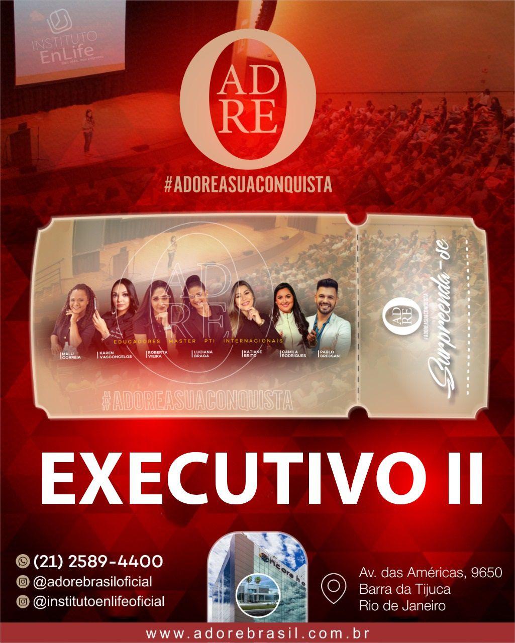 INGRESSO EXECUTIVO II PARA O EVENTO #ADOREASUACONQUISTA