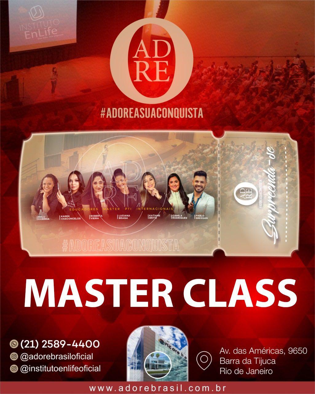 INGRESSO MASTER CLASS PARA O EVENTO #ADOREASUACONQUISTA