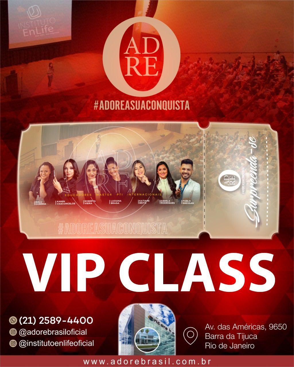 INGRESSO VIP CLASS PARA O EVENTO #ADOREASUACONQUISTA