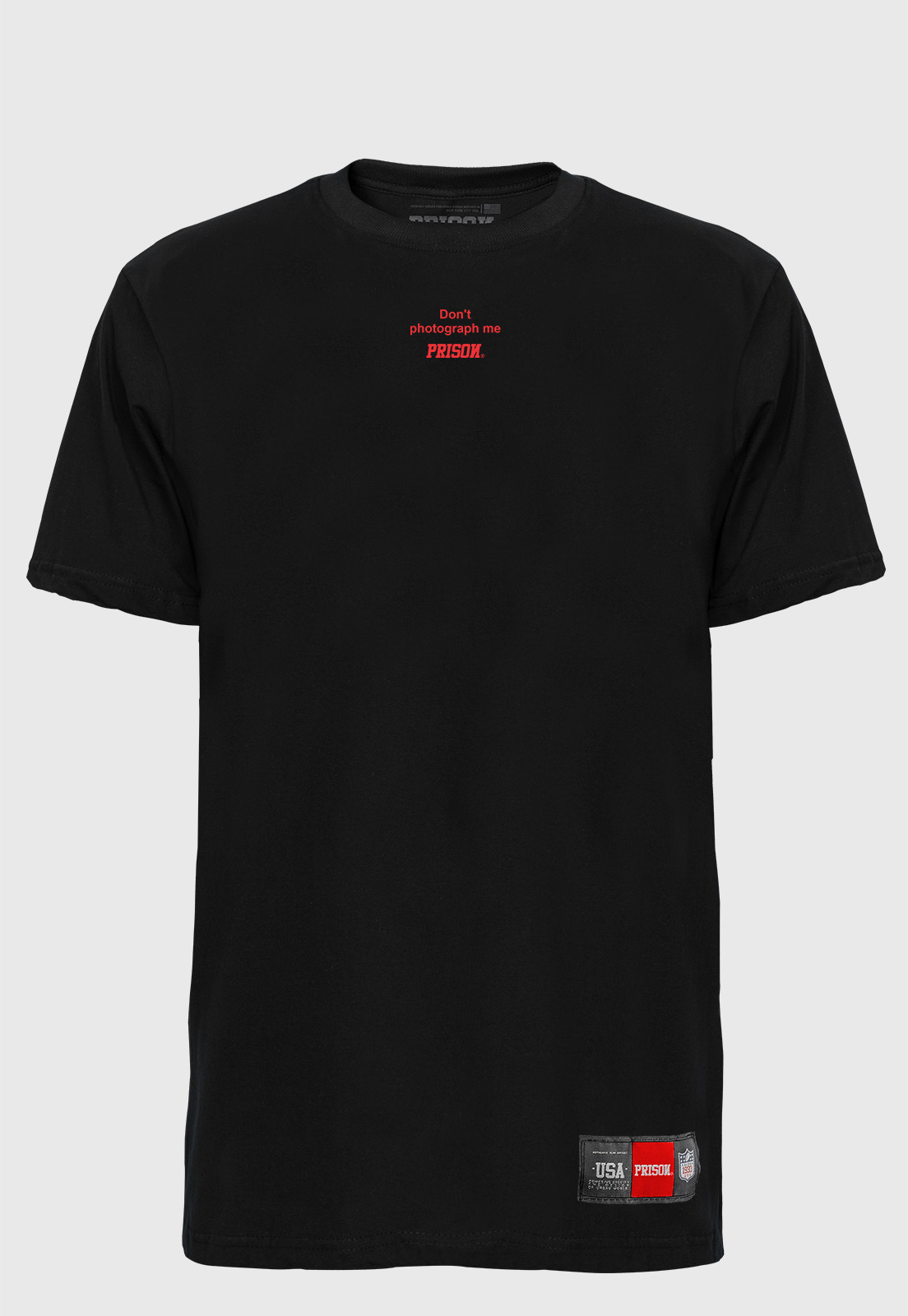 Camiseta Streetwear Prison Don´t Photograph Me Black