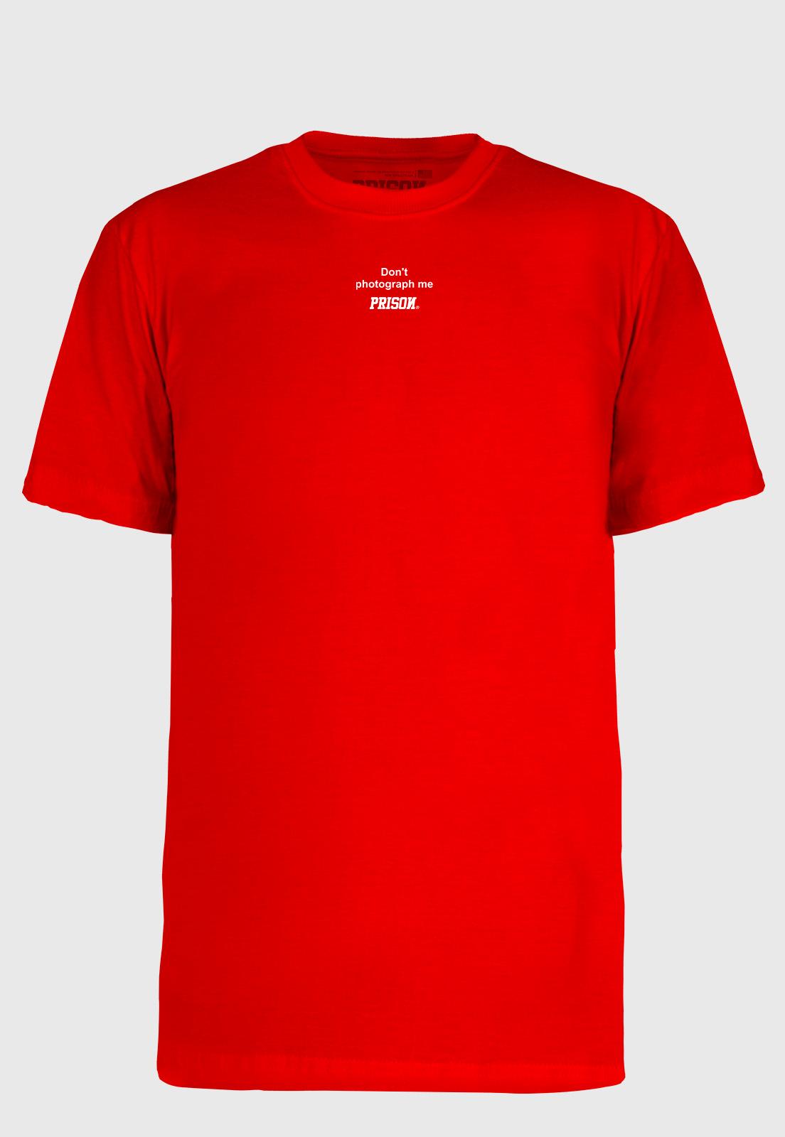Camiseta Streetwear Prison Don´t Photograph Me Red